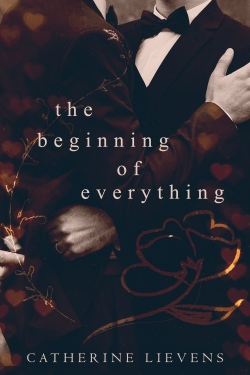 the beginning of everything-Catherine Lievens